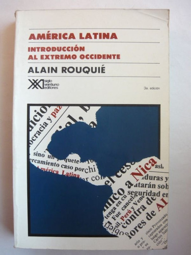 américa latina - extremo occidente, rouquie, ed. sxxi