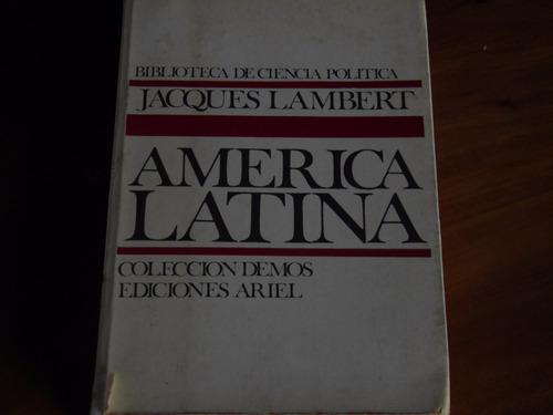 américa latina por jaques lambert  política
