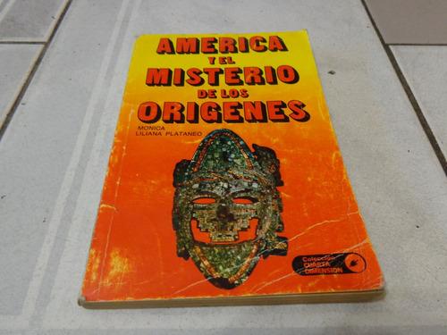 america y el misterio de los origenes - monica l. plataneo