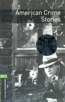 american crime stories - stage 6 - oxford bookworms with cd