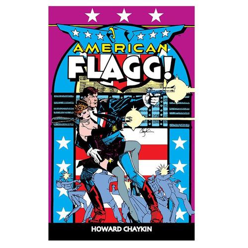 american flagg volume 1 howard chaykin