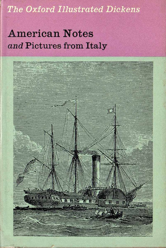 american notes and pictures from italy - charles dickens