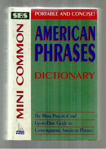 american phrases - mini common dictionary - richard spears