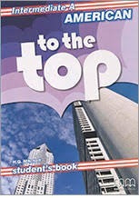 american to the top - intermediate a - student s book - mm