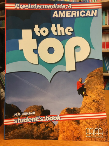 american to the top  pre intermediate a  student s book - mm