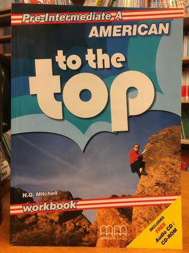 american to the top - pre intermediate a - workbook - mm