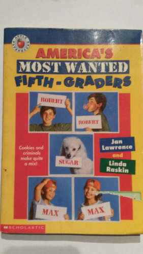 america's most wanted fifth-graders. scholastic.