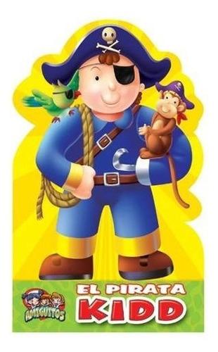 amiguitos: el pirata kidd nice