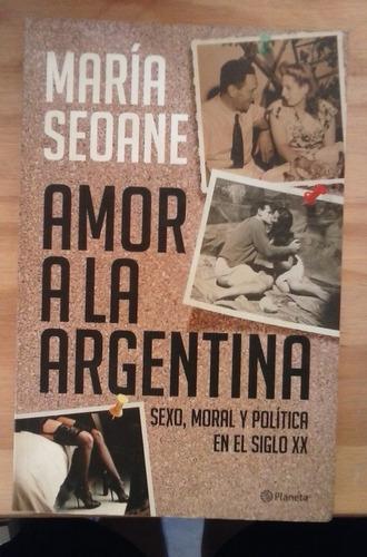 amor a la argentina maría seoane planeta