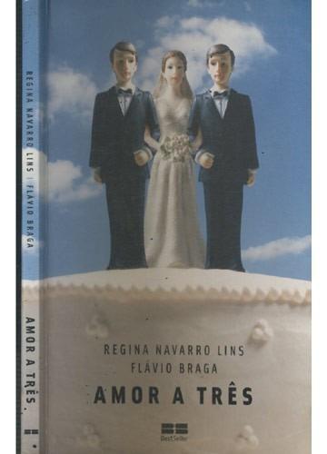 amor a três - regina navarro lins - seminovo em ótimo estado