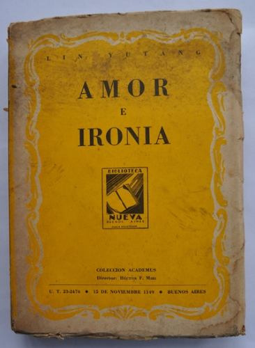 amor e ironía. li yutang. 1945