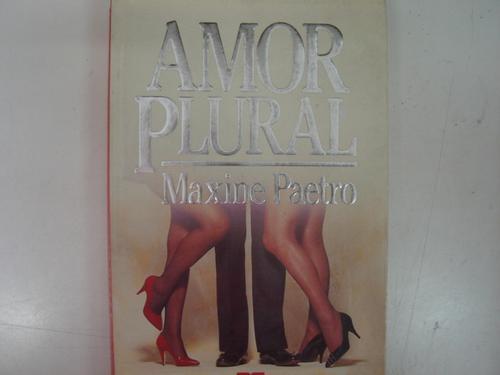amor plural  maxine paetro f1