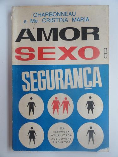amor sexo e segurança - chardonneau