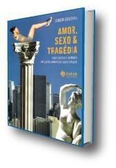 amor, sexo e tragédia, simon goldhill - isbn : 8571109710