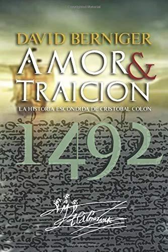 amor & traición, 1492 - david berniger