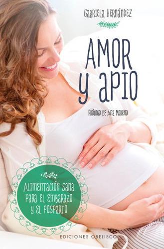 amor y apio(libro . nutrición y dietética)