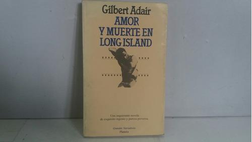 amor y muerte en long island. gilbert adair