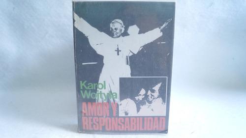 amor y responsabilidad / karol woityla