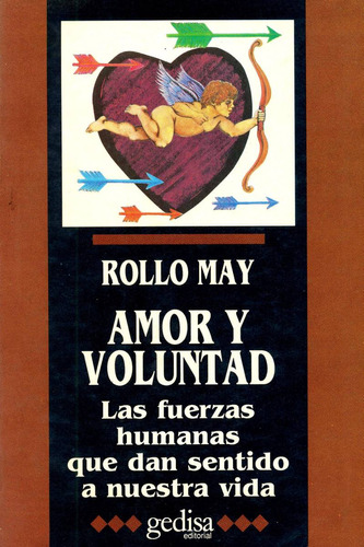 amor y voluntad - rollo may - edicion original