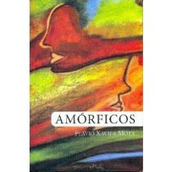 amórficos - flávio xavier mota