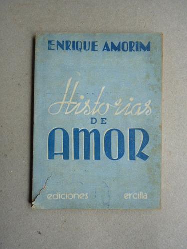 amorim, e. historias de amor. 1938