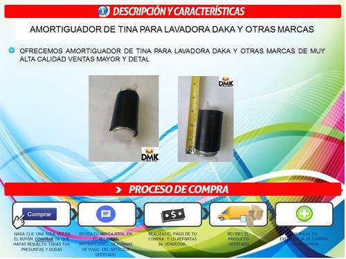 amortiguador de tina para lavadora daka y otras marcas