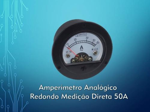 amperímetro analógico redondo medição direta 50a -4 unidades