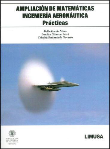 ampliación de matemáticas. ingeniería aeronáutica: prácticas