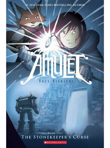 amulet #2: the stonekeeper's curse - kazu kibuishi