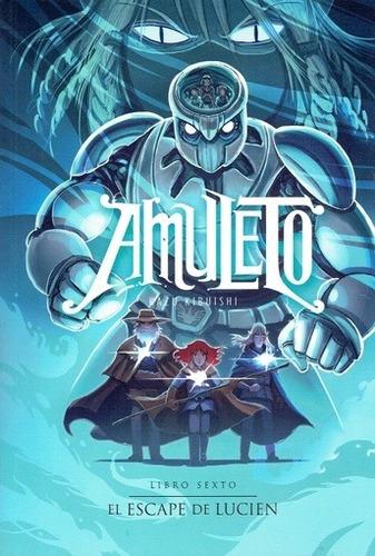 amuleto (libro sexto) - kazu kibuishi