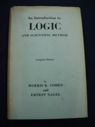 an introduction to logic and scientific method cohen / nagel