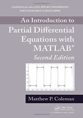 an introduction to partial differential equations with matl