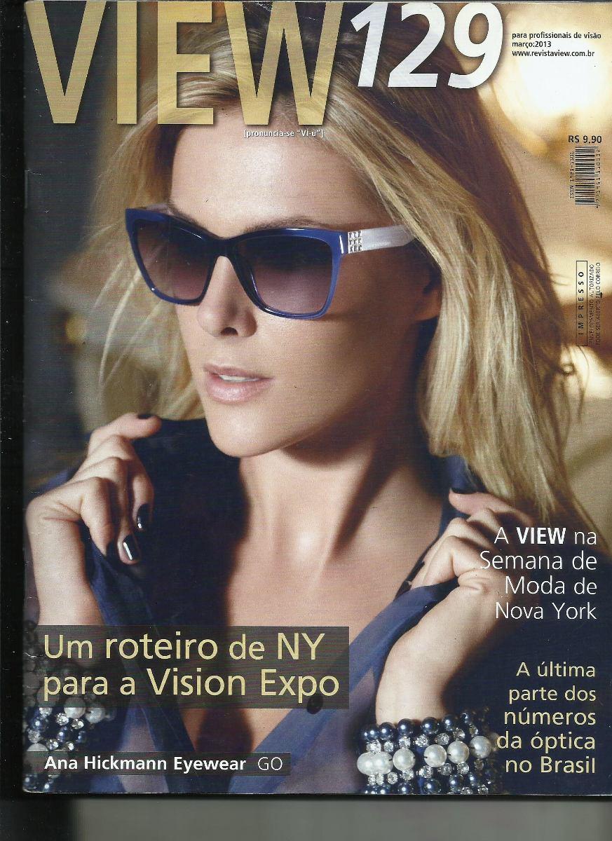 267a2d81ff4d7 Ana Hickmann - Revista View 129 Eyewear  2013 - R  23,40 em Mercado ...