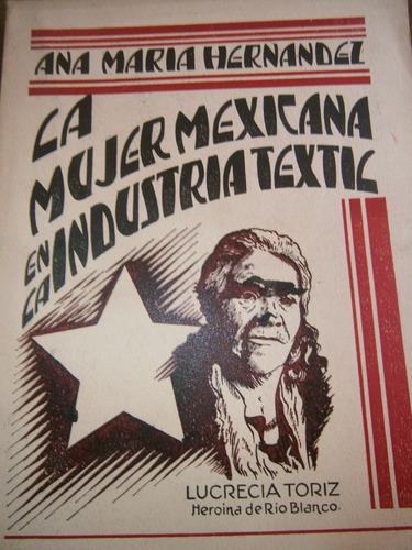 ana maria hernandez la mujer mexicana en industria textil 40