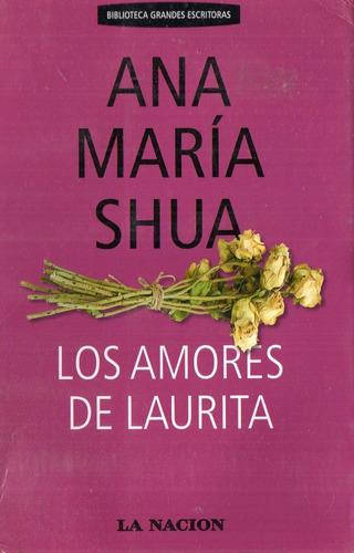 ana maria shua - los amores de laurita