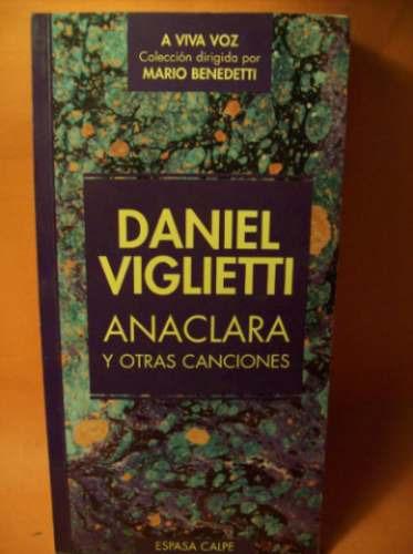 anaclara y otras canciones daniel viglietti ed espasa calpe