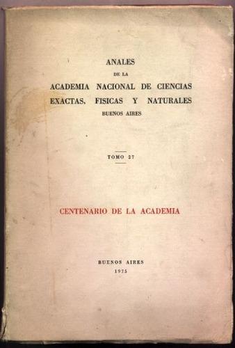 anales de la academia nacional de ciencias exactas, físicas