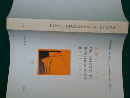 anales del instituto de investigaciones estéticas, num 53