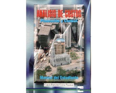 análisis de costos. planeación y control. manual del estudia