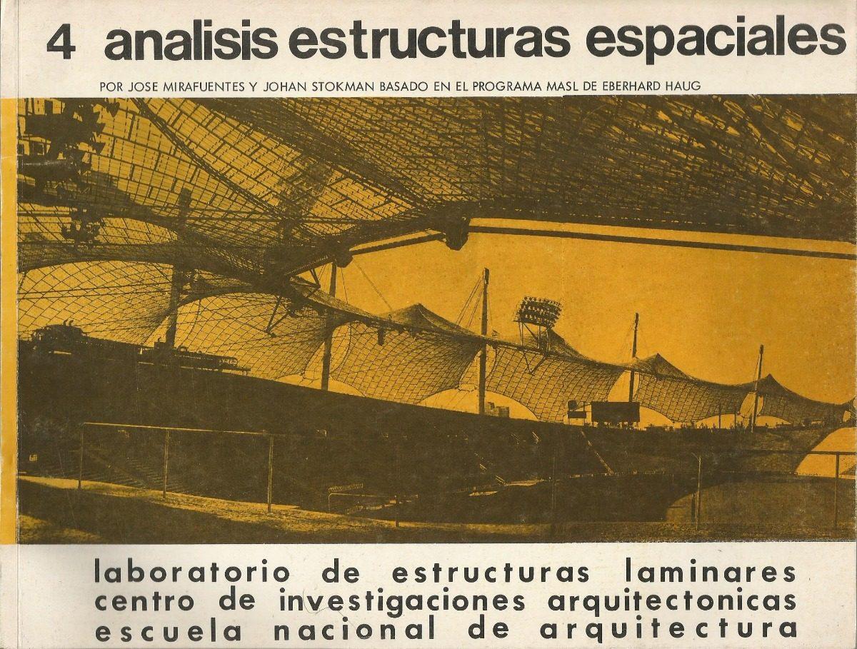 Análisis De Estructuras Espaciales. José Mirafuentes. - $ 220.00 en ...