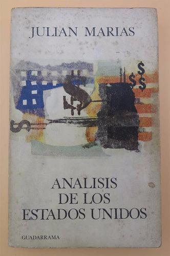 análisis de los estados unidos - julián marias - 1968