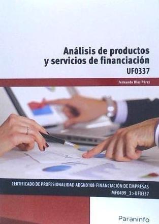 análisis de productos y servicios de financiación. certifica