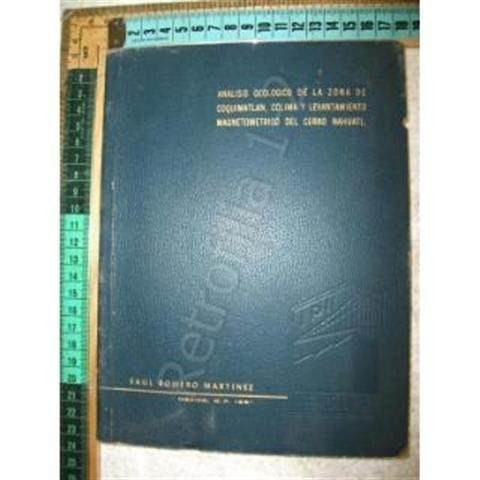analisis geologico de coquimatlan 1961 mineria geologia