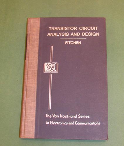 análisis y diseño de circuitos a transistores - fitchen