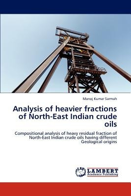 analysis of heavier fractions of north-east ind envío gratis