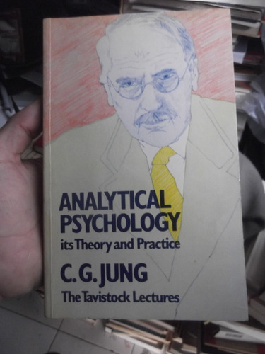 analytical psychology theory and practice c g jung en ingles