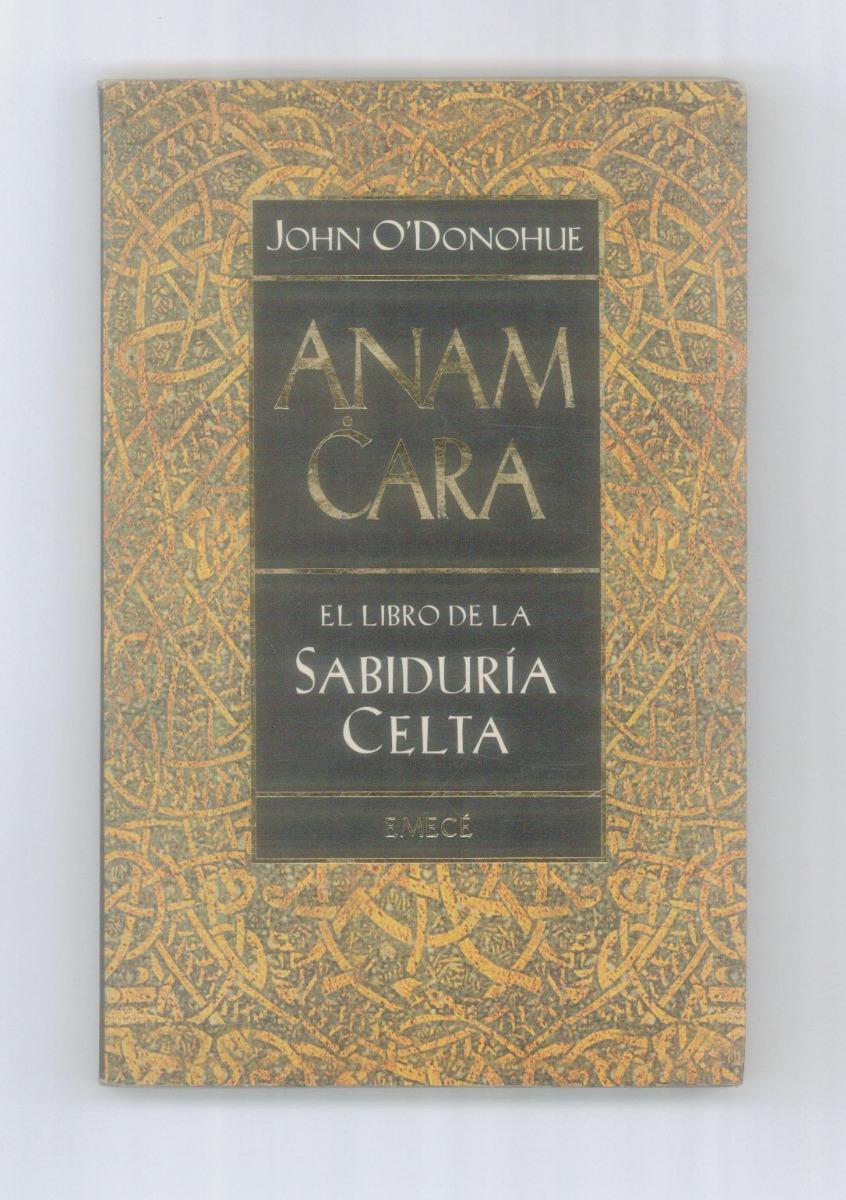 anam cara libro sabidura celta