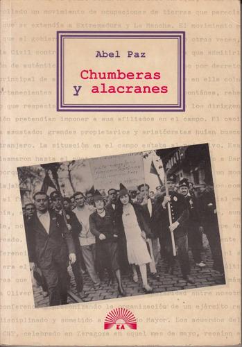 anarquistas abel paz chumberas y alacranes 1a edicion 1994
