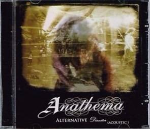 anathema - alternative disaster acoustic  - (import)