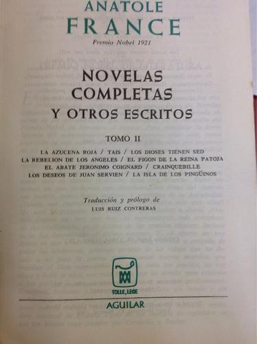 anatole france. novelas completas 3 tomos